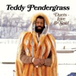 Teddy Pendergrass Duets Love & Soul CD